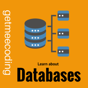 Get Me Coding - Learn about Databases