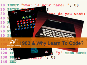 BLOG - 1983 and Why Learn To Code
