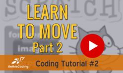 Scratch Get Moving Part 2
