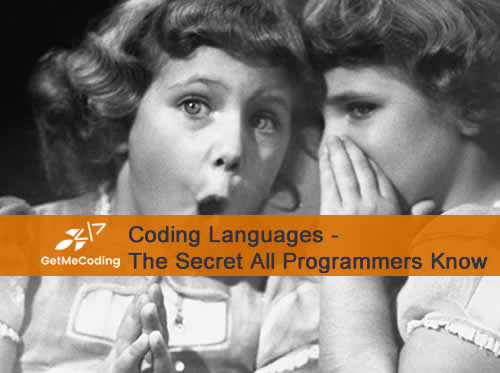 Coding Languages - The Secret All Programmers Know